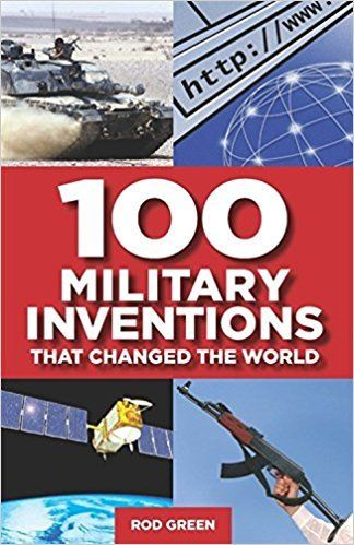 100 Military Inventions that Changed the World by Philip Russell  1472106652