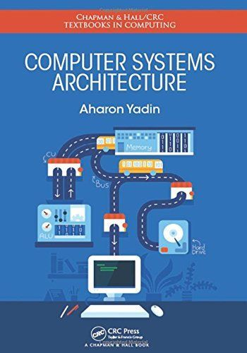 Computer Systems Architecture by Aharon Yadin 1482231050 US ED