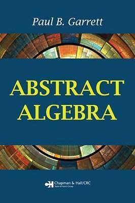 Abstract Algebra 1 ED by Paul B Garrett 1584886897
