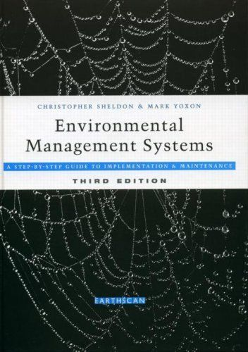 Environmental Management Systems 3 ED by Mark Yoxon 1844072576