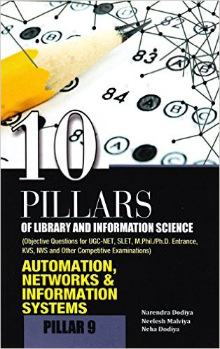 10 Pillars of Library and Information Science Pillar 9 Automation Networks and Information Systems 8170007712 U