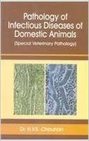 Pathology of Infectious Diseases of Domestic Animals by H V S Chauhan 8185860696