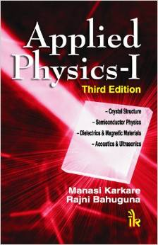 Applied Physics (3 ED) (Vol 1) by Rajni Bhauguna