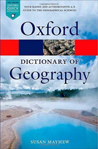 A Dictionary of Geography 5 ED by Susan Mayhew 019968085X