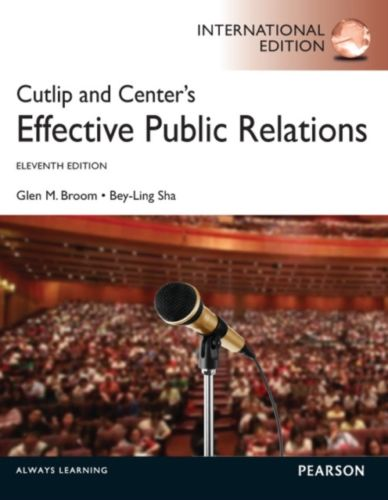 Cutlip and Centers Effective Public Relations 11 ED by Glen M Broom 0273768395 EM