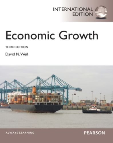Economic Growth 3 ED by David N Weil 0273769294 EM