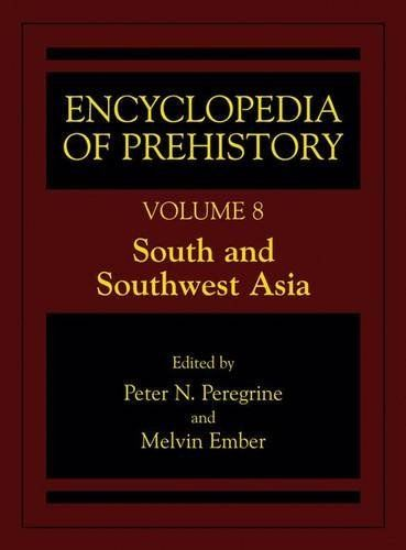 Encyclopedia of Prehistory 2002 ED by Peter N Peregrine 0306462621 US ED