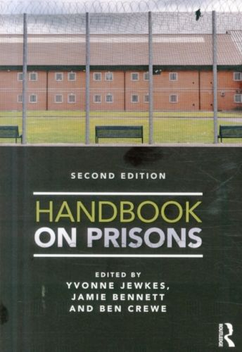 Handbook on Prisons 2 ED by Yvonne Jewkes 0415745667 US ED