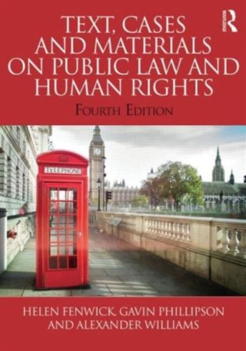 Text Cases and Materials on Public Law and Human Rights 4 ED Vol 3 0415815940 US ED