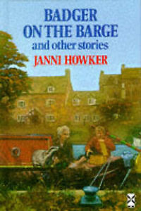 Badger on the Barge and Other Stories 1 ED by Janni Howker 0435123130