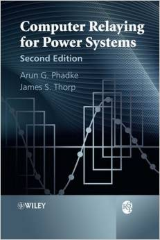 Computer Relaying for Power Systems (2 ED) Phadke 0470057130