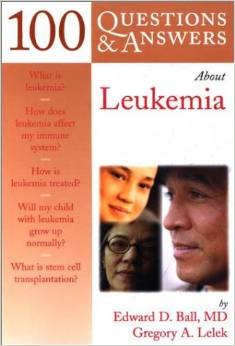 100 Questions and Answers About Leukemia (1 ED) Ball