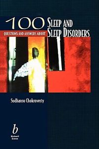100 Questions about Sleep and Sleep Disorders (1 ED) Chokroverty
