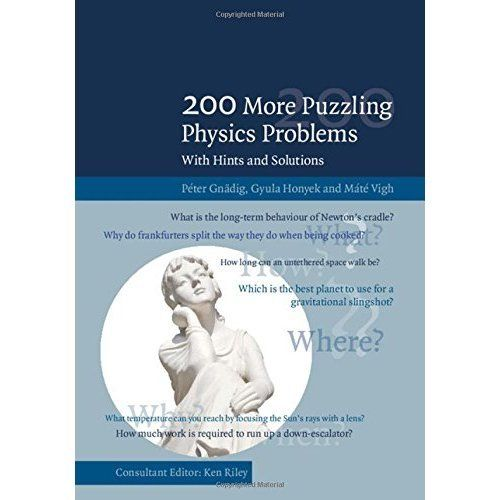 200 More Puzzling Physics Problems 1 ED by Peter Gnadig 1107103851