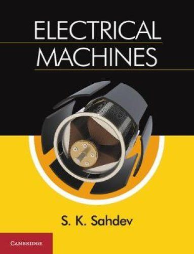 Electrical Machines 1 ED by S K Sahdev 1108431062