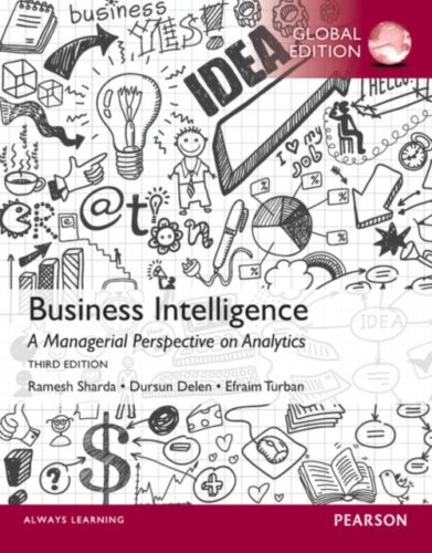 Business Intelligence 3 ED by Ramesh Sharda 1292004878 EM