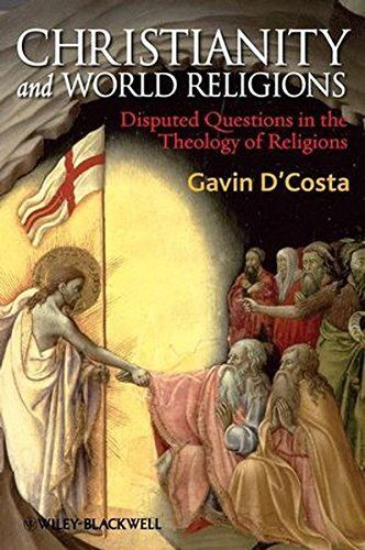 Christianity and World Religions 1 ED by Gavin DCosta 1405176733 US ED