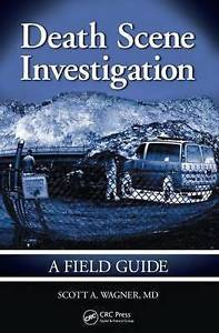 Death Scene Investigation 1 ED by Scott A Wagner 1420086766 US ED