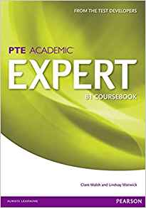 Expert Pearson Test of English Academic B1 Standalone Coursebook by Lindsay Warwick 1447975006