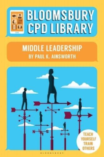 Bloomsbury CPD Library by Paul K Ainsworth 1472910737 US ED