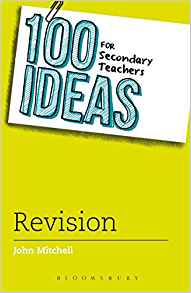 100 Ideas For Secondary Teachers Revision by John Mitchell 1472913752 US ED