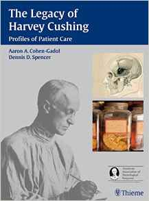 The Legacy of Harvey Cushing 1 ED by Dennis D Spencer 1588903893 US ED