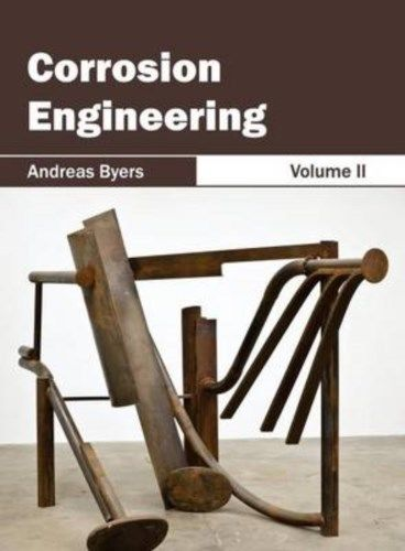 Corrosion Engineering Vol 2 by Andreas Byers 163238101X US ED