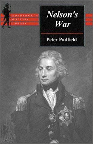 Nelsons War by Peter Padfield 1840222255