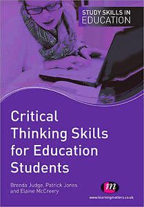 Critical Thinking Skills for Education Students 1 ED by Patrick Jones 1844452700