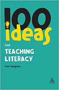 100 Ideas for Teaching Literacy 1 ED by Fred Sedgwick 1847063578 US ED