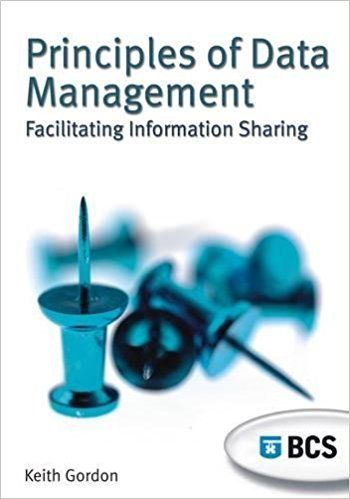 Principles of Data Management by Keith Gordon 1902505840