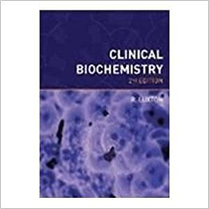 Clinical Biochemistry 2 ED by Richard Luxton 8130906015