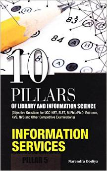 10 Pillars of Library and Information Science Pillar 5 Information Services 8170007631 US ED