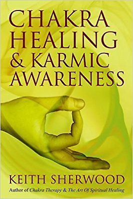 Chakra Healing and Karmic Awareness by Keith Sherwood 8179927776